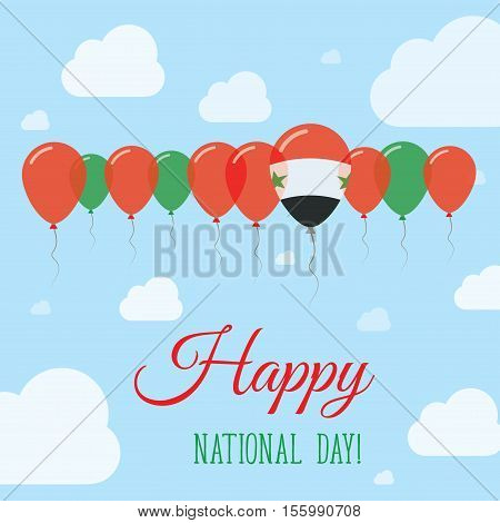Syrian Arab Republic National Day Flat Patriotic Poster. Row Of Balloons In Colors Of The Syrian Fla