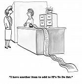 Black and white business cartoon of a very long to do list for the IT department. poster