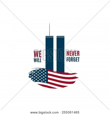 9/11 Patriot Day Card With Twin Towers On American Flag And Phrase We Will Never Forget. Usa Patriot