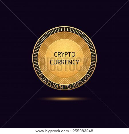 Cryptocurrency Golden Coin In Blockchain Technology. Vector Illustration, Logotype Or Concept Of Dig