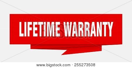 Lifetime Warranty Sign. Lifetime Warranty Paper Origami Speech Bubble. Lifetime Warranty Tag. Lifeti
