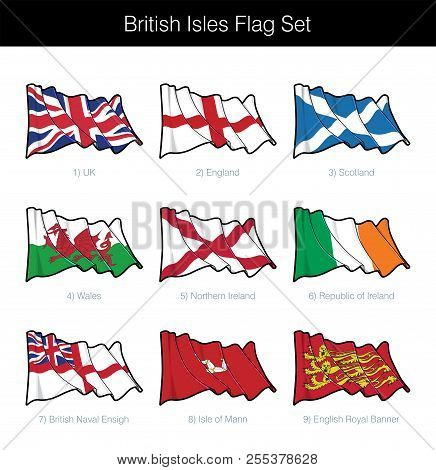 British Isles Waving Flag Set. The Set Includes The Flags Of Uk, England, Scotland, Wales, Northern