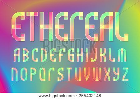 Ethereal Letters Alphabet. Colorful Translucent Font. Isolated English Alphabet On Iridescent Backgr