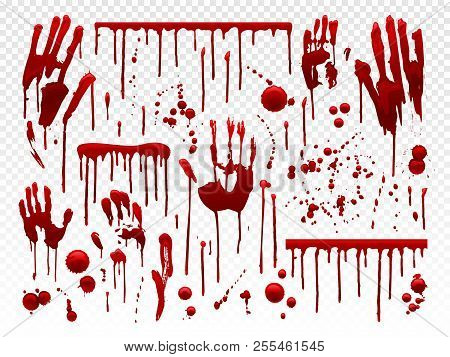 Blood Drip. Red Paint Splash, Halloween Bloody Splatter Spots And Bleeding Hand Traces. Dripping Blo