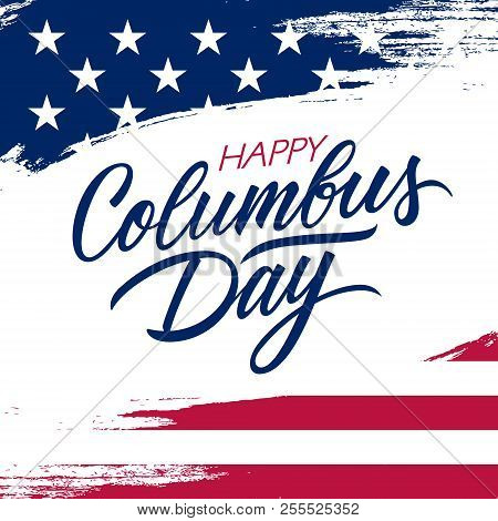 Usa Columbus Day Greeting Card With Brush Stroke Background In United States National Flag Colors An