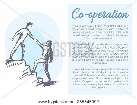 Co-operation Poster And Text Sample With Heading, Mutual Help To Co-worker, Male Holding Man, Develo