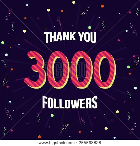 Vector Illustration With Confetti, Digits 3000 And Text Thank You Followers On Purple Background. Te