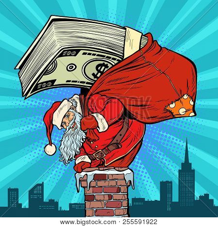 Money Cash Dollars. Santa Claus With Gifts Climbs Into The Chimney. Christmas And New Year. Pop Art