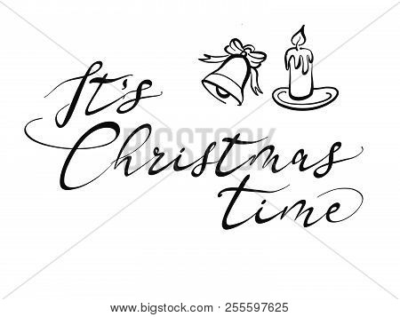 It's Christmas Time Lettering