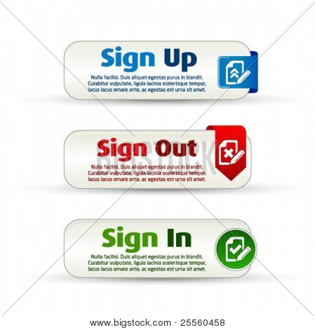 Sign up, out and in colorful banner buttons