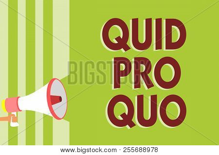 Writing note showing Quid Pro Quo. Business photo showcasing A favor or advantage granted or expected in return of something Megaphone loudspeaker green stripes important message speaking loud. poster
