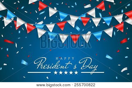 Illustration Patriotic Background With Bunting Flags For Happy Presidents Day And Foil Confetti., Co