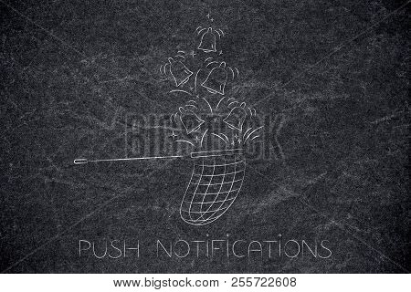 Push Notifications Settings And Marketing Conceptual Illustration: Butterfly Net Catching Riniging N