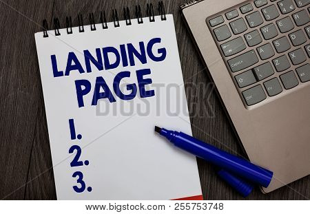 Handwriting Text Landing Page. Concept Meaning Website Accessed By Clicking A Link On Another Web Pa