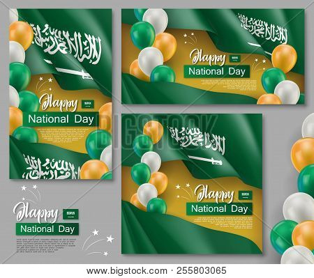 Happy Saudi Arabia National Day Posters. Patriotic Collection With Realistic Arabian Fabric Flag And