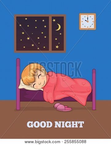 Good Night Poster Girl Sleeping In Bed, Window With Moon And Stars, Watch Showing Ten O Clock On Wal
