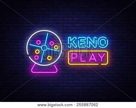 Keno Lottery Neon Sign Vector Design Template. Lotto Symbols Neon Logo, Light Banner Design Element