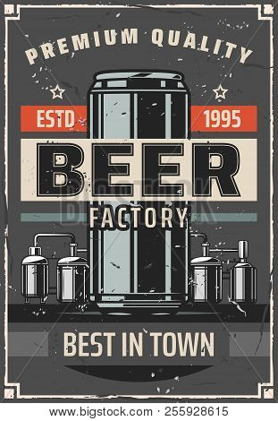 Beer Brewing Factory Retro Poster For Bar Or Pub. Vector Vintage Design Of Brewery Barrel Cask And B