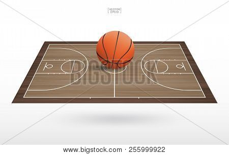 Basketball Ball On Basketball Court With Wooden Floor Pattern And Texture. Perspective View Of Baske