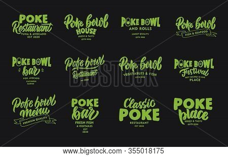 Set Of Vintage Poke Bowl Phrases. Green Emblems, Badges, Templates, Stickers On Black Background.