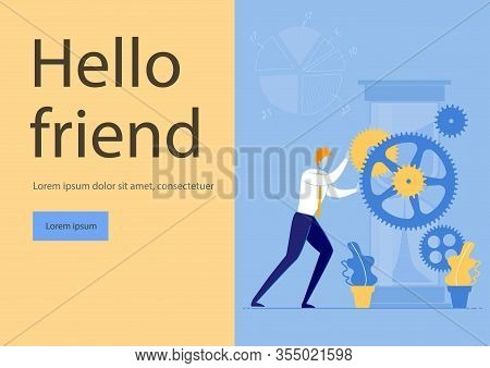 Bright Poster Inscription Hello Friend, Process. Successful Time Management And Creative Process. Yo