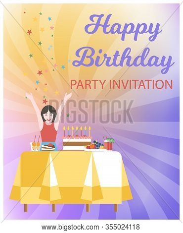 Cartoon Flat Happy Birthday Party Invitation. In Foreground Teenager Girl Rejoices At Pastry Sweets