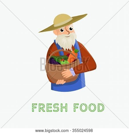 Fresh Food Vector Illustration White Background. An Old Man From Village Holds Basket With Fresh Fru