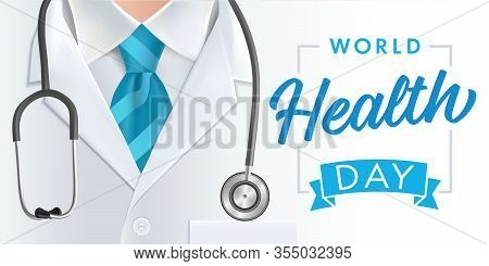 World Health Day 7 April, Doctor & Stethoscope Banner. Concept Vector Illustration For Health Day Wi