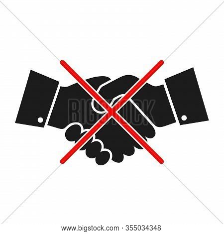 No Handshake Icon Isolated. Handshake Forbidden Vector Sign. Handshake Ban. Stop Handshake