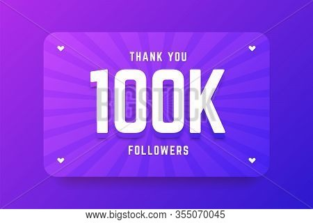 100k Followers Illustration In Gradient Violet Style. Vector Illustration For Celebrating Number Of