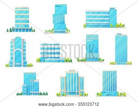 Bank, Office And Financial Building Vector Icons. Tall Office Buildings And Skyscrapers With Modern