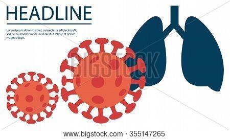 Covid-19. Human Lungs. Sars Disease, Coronaviruses In The Lung. The Coronavirus Causes The Severe Il