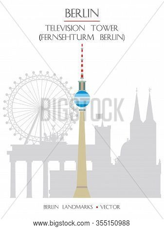 Colorful Vector Television Tower (fernsehturm Berlin) Front View, Famous Landmark Of Berlin, Germany