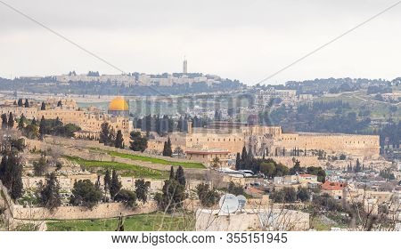Jerusalem, Israel, February 29, 2020 : View Of The Old City Of Jerusalem And The Dome Of The Rock Fr
