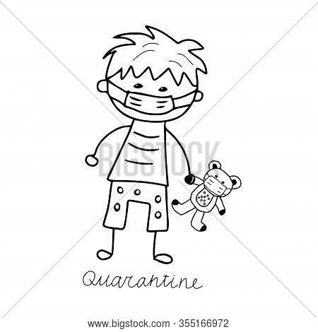 Beautiful Hand-drawn Vector Illustration Of A Boy In A Medical Mask With A Toy Bear In A Mask Isolat