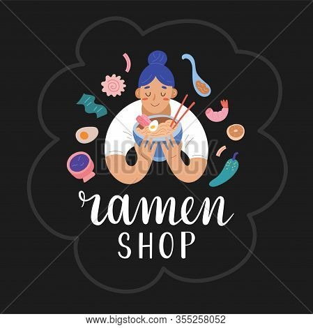 Woman Eating Ramen Noodles, Holding A Bowl Full Of Asian Noodle Soup, Banner Template With Lettering