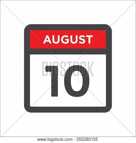 August 10 Calendar Icon With Day And Month