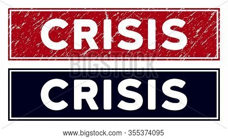 Crisis Seal Stamp. Red Vector Rectangular Scratched Stamp Imprint With Crisis Title, With Frame. Des