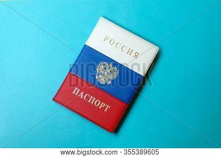 Russian Passport. The Passport Of The Citizen Of Russia. Passport In The Russian Flag Coloring. Russ