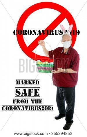 2019 Novel Coronavirus. 2019-nCoV. Wuhan, China 2019 Novel Coronavirus. Easter Bunny Man holds is Marked Safe from the dreaded COVID19.  World Wide Pandemic. World Wide Coronavirus Pandemic.