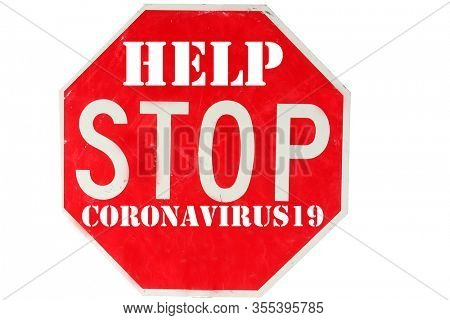 Coronavirus19. Coronavirus Stop Sign. Red USA Stop Sign with HELP STOP CORONAVIRUS19 information. Isolated on white.  Red Stop Sign. World Wide Coronavirus Pandemic.