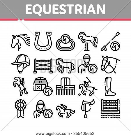 Equestrian Animal Collection Icons Set Vector. Equestrian Horse And Polo Game, Rider Helmet And Shoe