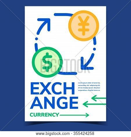 Exchange Currency Creative Advertise Poster Vector. Money Exchange, Cash Change, Dollar And Yen Symb