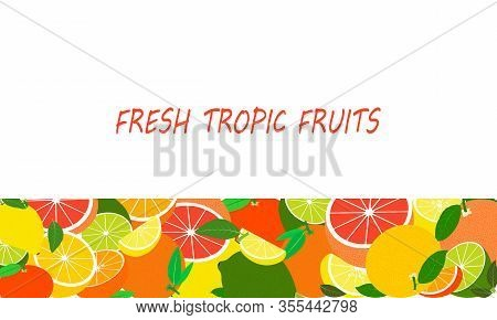 Vector Fresh Tropical Fruits Template. Healthy Eating With Fruits For A Healthy Lifestyle.