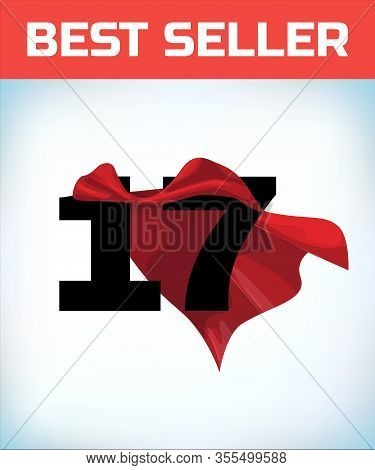 Arabic Number Seventeen In The Red Cloak Of The Winner Of The Super Hero. - Vector