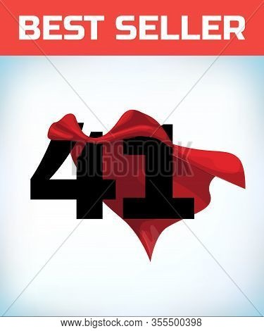 Arabic Number Forty One In The Red Cloak Of The Winner Of The Super Hero. - Vector
