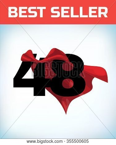 Arabic Number Forty Eight In The Red Cloak Of The Winner Of The Super Hero. - Vector