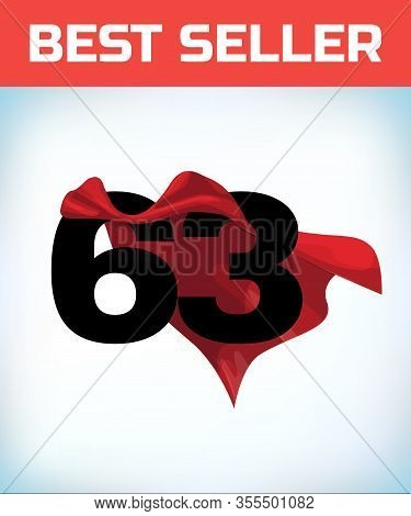 Arabic Number Sixty Three In The Red Cloak Of The Winner Of The Super Hero. - Vector