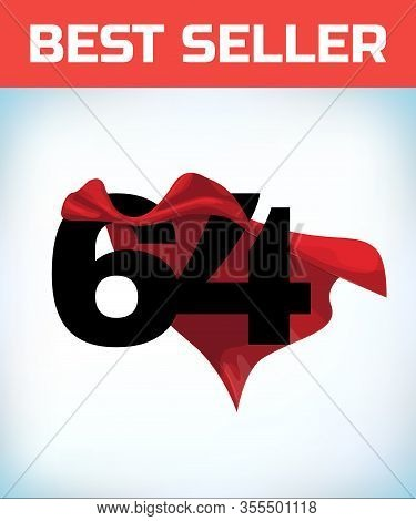 Arabic Number Sixty Four In The Red Cloak Of The Winner Of The Super Hero. - Vector