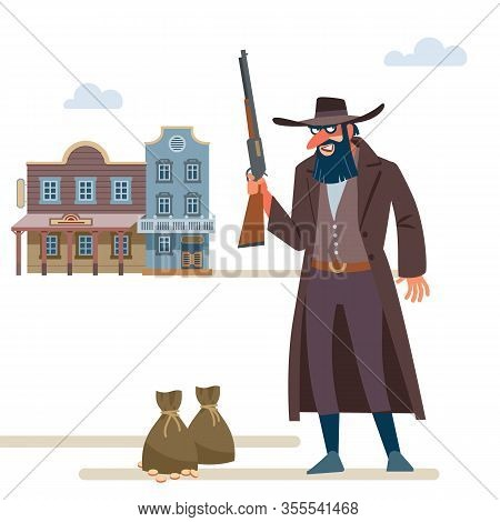 Cowboy Robbed A Bank. The Old Wild West. Cartoon Vector Illustration. Flat Style. Isolated On White